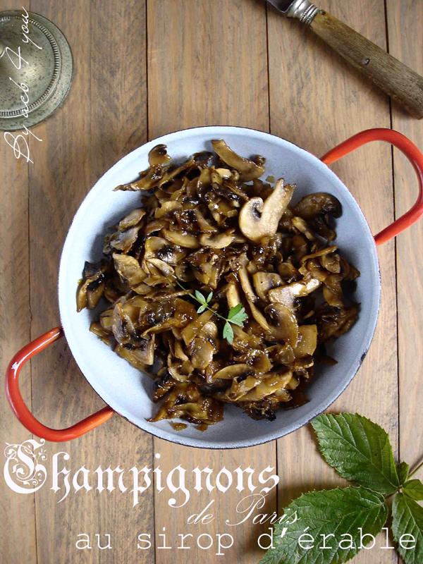 Poêlée de champignons de Paris au sirop d'érable