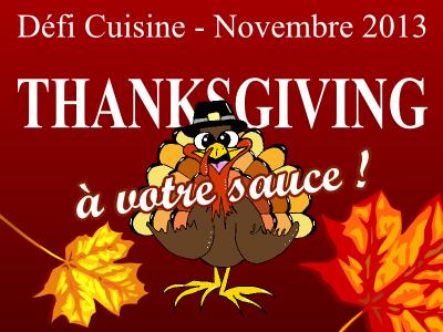 Défi Thanksgiving à votre sauce !