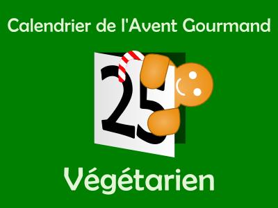 Calendrier de l'Avent gourmand Végétarien 2013