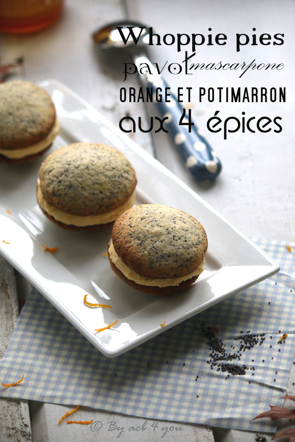 Whoopie pies au pavot & mascarpone orange potimarron aux 4 épices